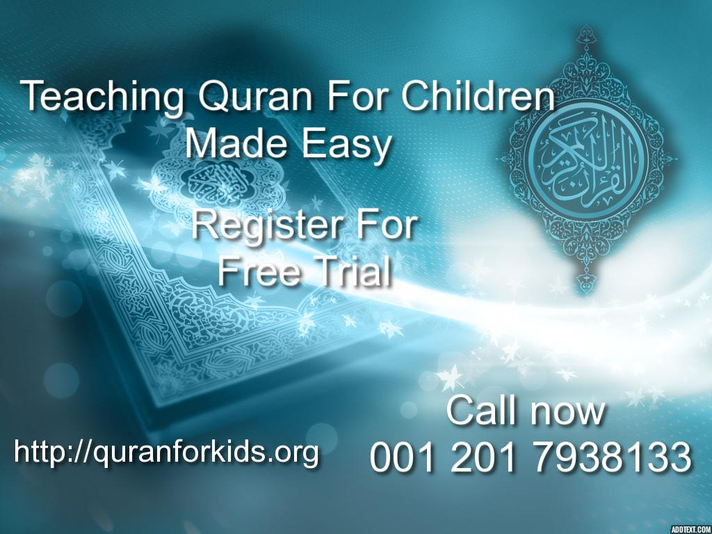 Teaching Quran to children Made easy